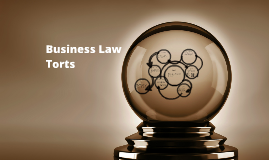 Business Law Torts