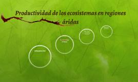 Productividad de los ecosistemas en regiones áridas