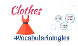 La ropa: Ejercicios de vocabulario en inglés con imágenes # 3