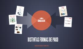 DISTINTAS FORMAS DE PAGO