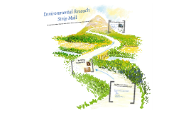 Copy of Environmental Research (Strip Mall)