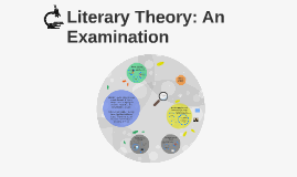 Literary Theory: An Examination