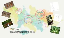 Résultats  des Essais Variétaux 2016