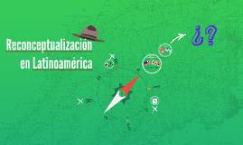 Reconceptualización en Latinoamérica