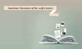 Copy of American Literature of the 20th Century