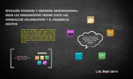 Educación Expandida y Mediación comunicacional: Desde los aprendizajes previos hasta los aprendizajes colaborativos y el desarrollo creativo