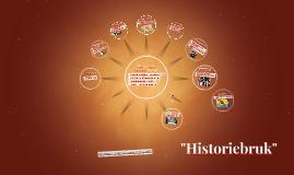 """""""Historiebruk"""""""