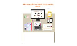 Copy of Aplicaciones educativas y análisis crítico de los medios de comunicación tradicionales y digitales en el aula