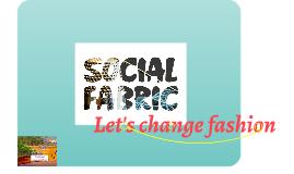 Social Fabric 31.7.2015