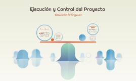 Ejecución y Control del Proyecto