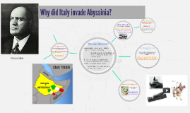 Why did Italy invade Abyssinia?