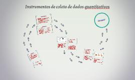 Instrumentos de coleta de dados quantitativos