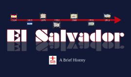 A Brief History of El Salvador