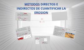 METODOS DIRECTOS E INDIRECTOS DE CUANTIFICAR LA EROSION