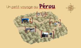 Un petit voyage au Pérou