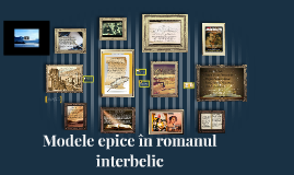 Modele epice in romanul interbelic