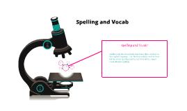 Spelling and Vocab