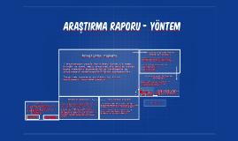 Copy of Araştırma raporu - yöntem