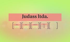 Judass ltda.