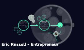 Eric Russell - Entrepreneur