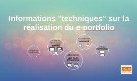 """Information """"techniques"""" sur la réalisation du e-portfolio"""