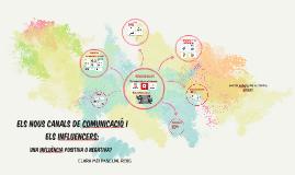 ELS NOUS CANALS DE COMUNICACIÓ I ELS INFLUENCERS: