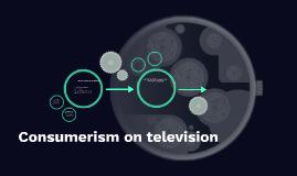 Consumerism on television