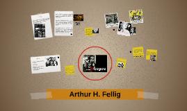 Arthur H. Fellig