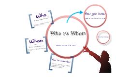whom + who