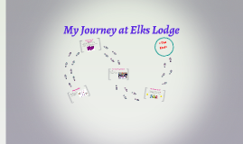My Journey at Elks Lodge