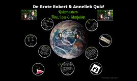 De Grote Robbert & Anneliek Quiz