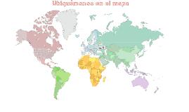 Ubiquemonos en el mapa