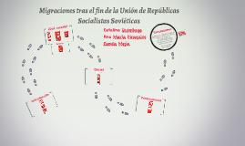 Migraciones tras el fin de la Unión de Repúblicas Socialista