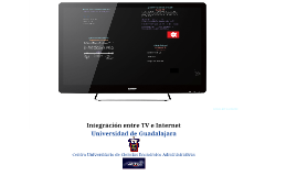 Integración entre la TV e Internet