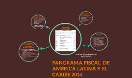 TopicPANORAMA FISCAL  DE AMÉRICA LATINA Y EL CARIBE 2014