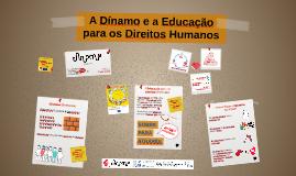 A Dínamo e a Educação para os Direitos Humanos