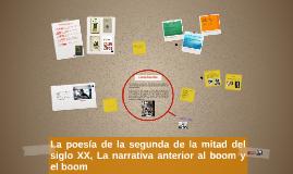 Copy of La poesía de la segunda de la mitad del siglo XX, La narrati