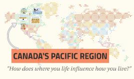 CANADA'S PACIFIC REGION