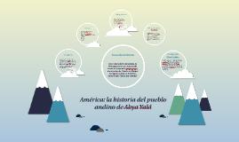 América: la historia del pueblo de Abya Yalá