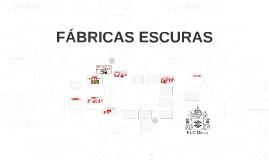 FABRICAS ESCURAS