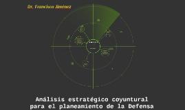 Análisis estratégico coyuntural para el planeamiento de la D