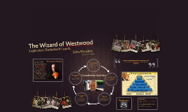 Leadership--The Wizard of Westwood--Grade 10