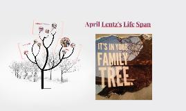 Copy of April Lentz's Life Span