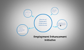Employment Enhancement Initiative
