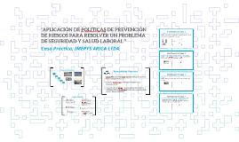 """""""APLICACIÓN DE POLITICAS DE PREVENCION DE RIESGOS PARA RESOL"""