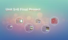 Unit 5+6 Final Project