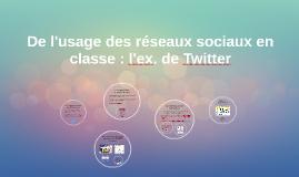 De l'usage des réseaux sociaux en classe : L'ex. de Twitter