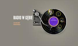 RADIO W GĘBIE