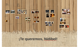 ¡Te queremos, NidiBel!