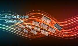 Romeo & Juliet Soundtrack Project